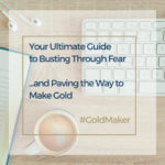 Your Ultimate Guide to Busting Through Fear